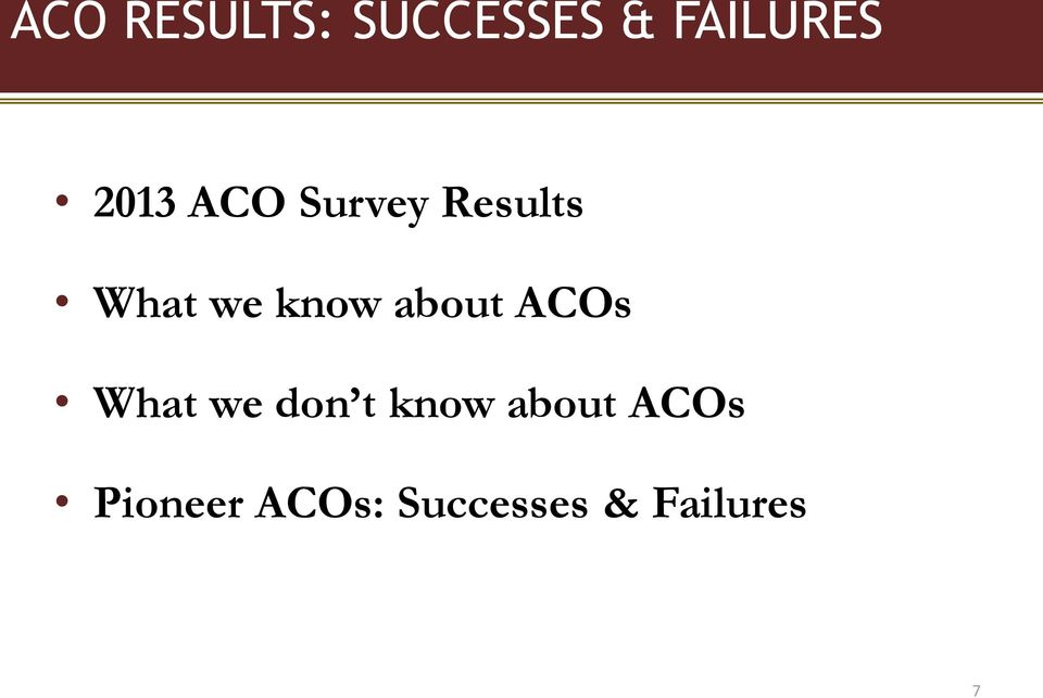 about ACOs What we don t know about