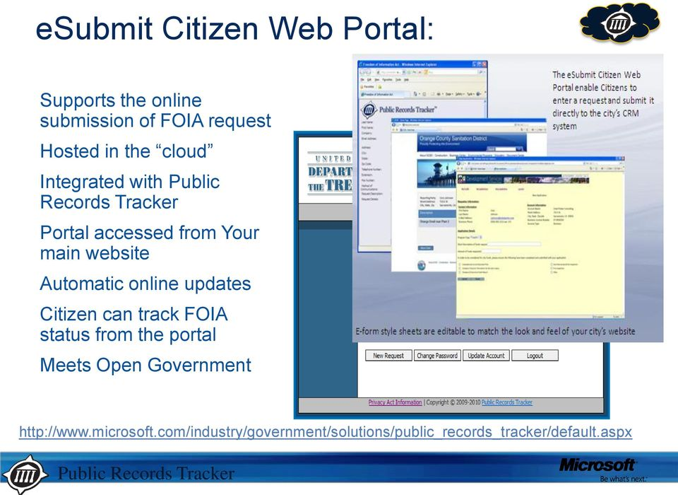 updates Citizen can track FOIA status from the portal Meets Open Government Directives http://www.