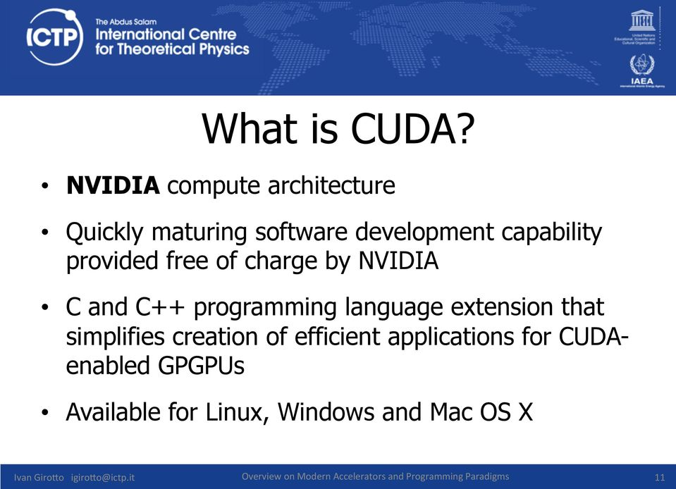 of charge by NVIDIA C and C++ programming language extension that simplifies creation of