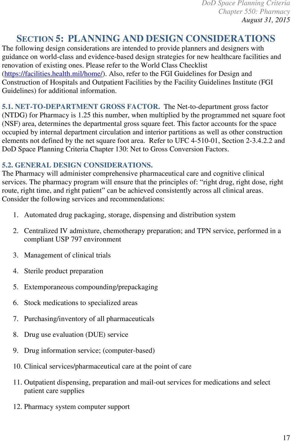 Also, Refer To The FGI Guidelines For Design And Construction Of Hospitals  And Outpatient Facilities