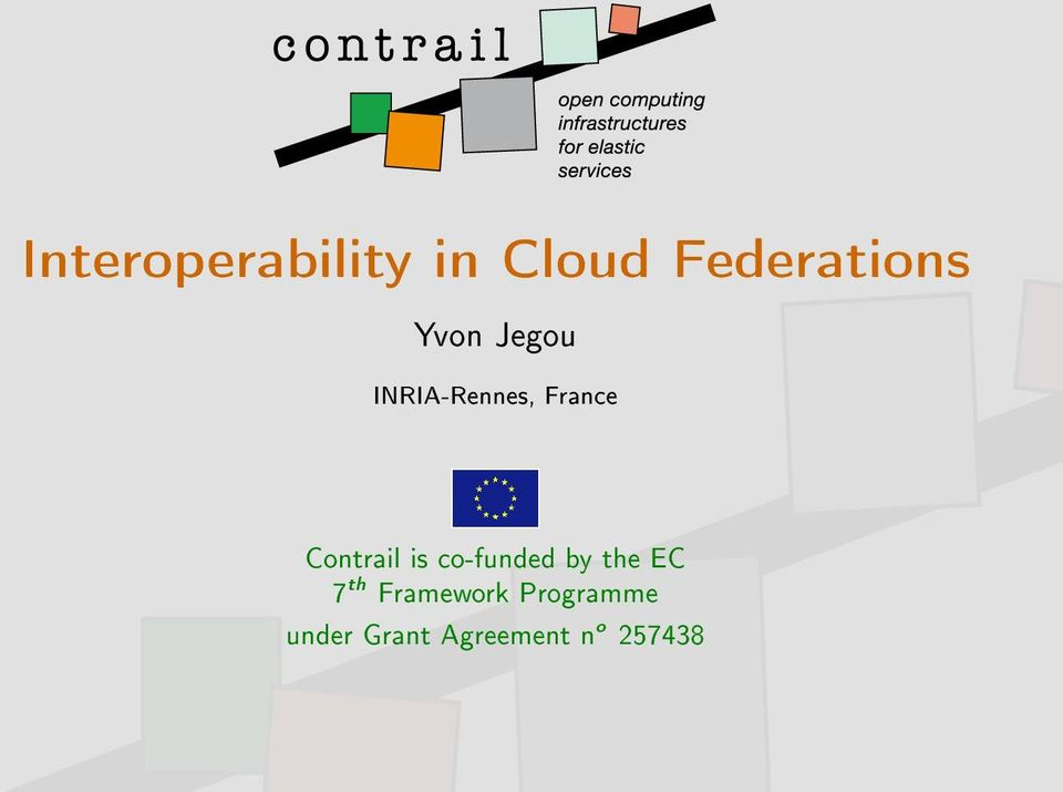 Contrail is co-funded by the EC 7 th