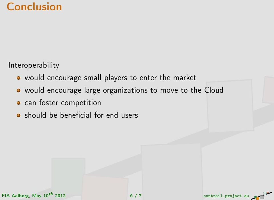 to the Cloud can foster competition should be benecial for