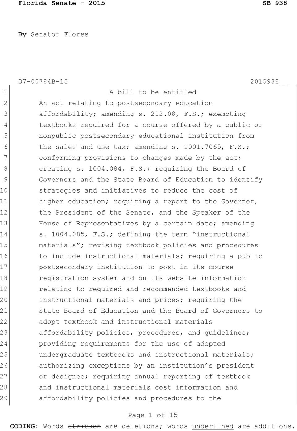 ; conforming provisions to changes made by the act; creating s. 1004.084, F.S.