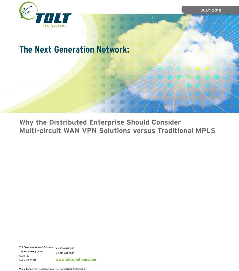 Traditional MPLS Tolt Solutions Network Services 125 Technology Drive