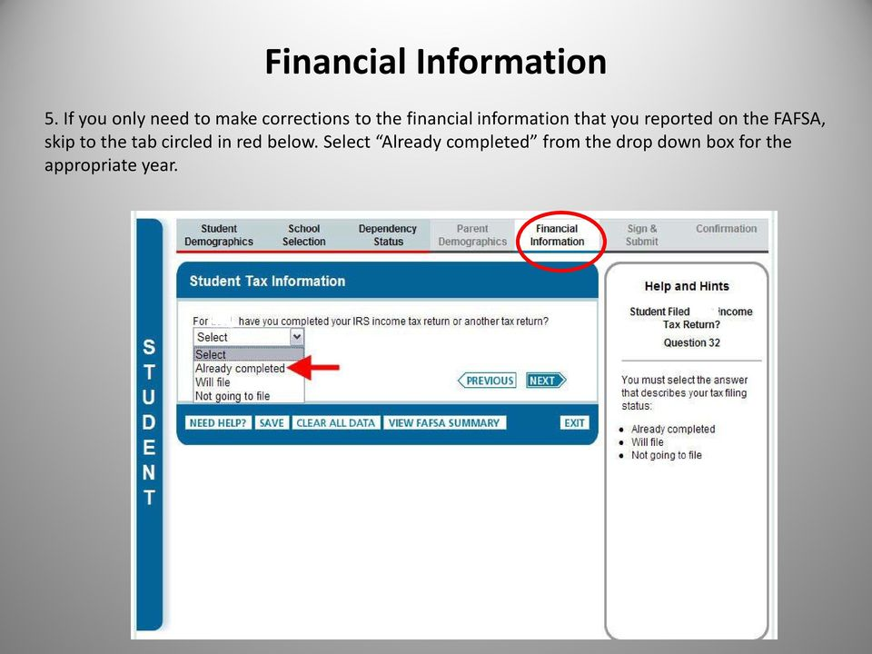 information that you reported on the FAFSA, skip to the
