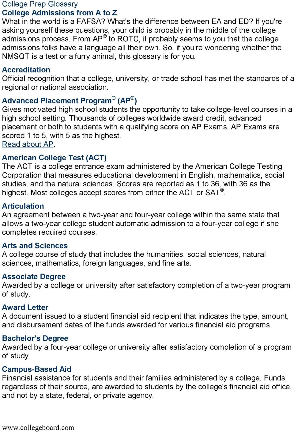 From AP to ROTC, it probably seems to you that the college admissions folks have a language all their own.