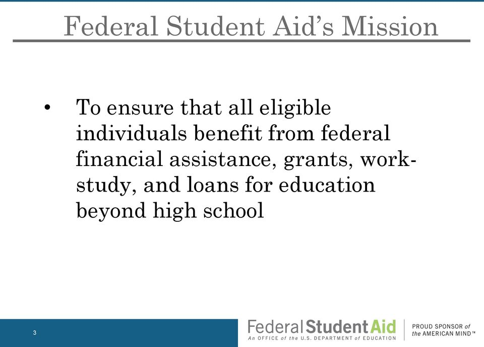 federal financial assistance, grants,