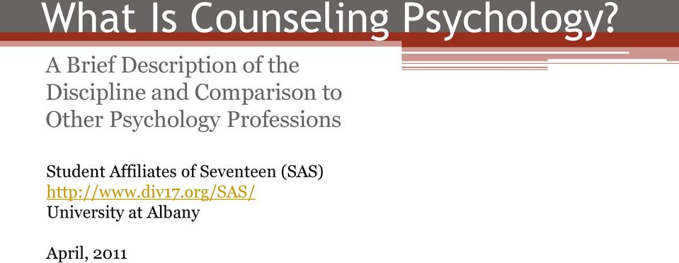 to Other Psychology Professions Student Affiliates