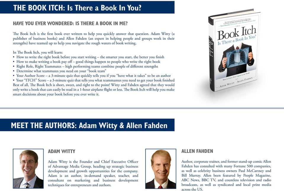 In The Book Itch, you will learn: How to write the right book before you start writing the smarter you start, the better you finish How to make writing a book pay off good things happen to people who