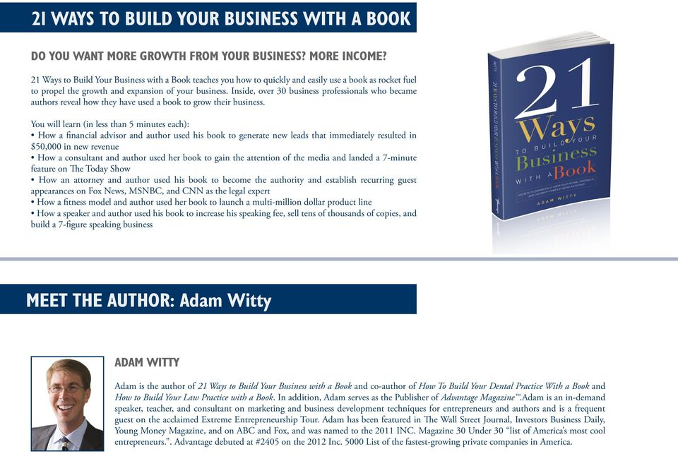 Inside, over 30 business professionals who became authors reveal how they have used a book to grow their business.