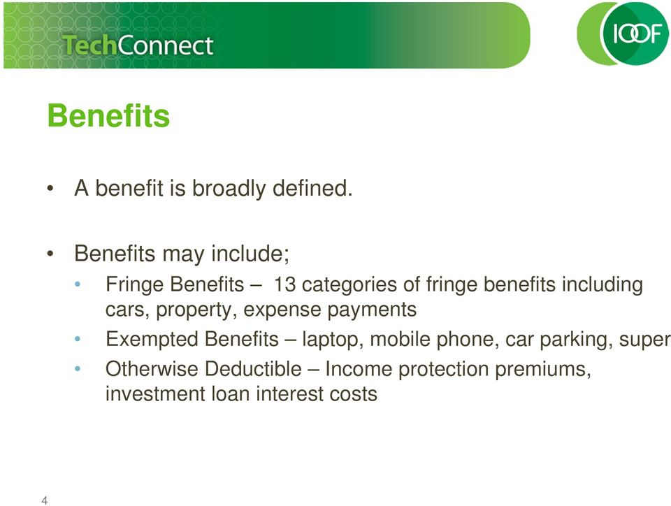 including cars, property, expense payments Exempted Benefits laptop,