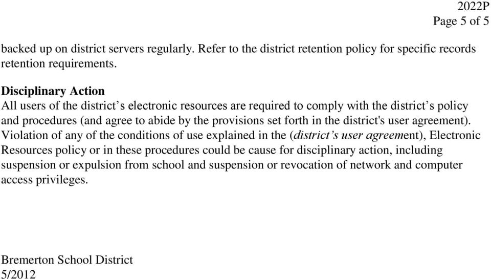 provisions set forth in the district's user agreement).