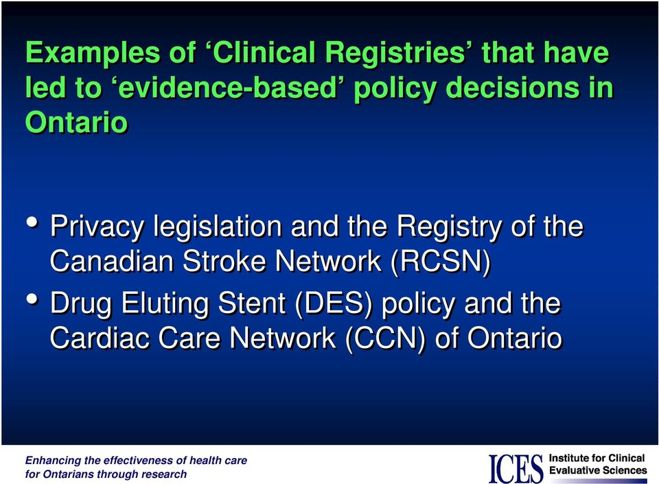 legislation and the Registry of the Canadian Stroke Network