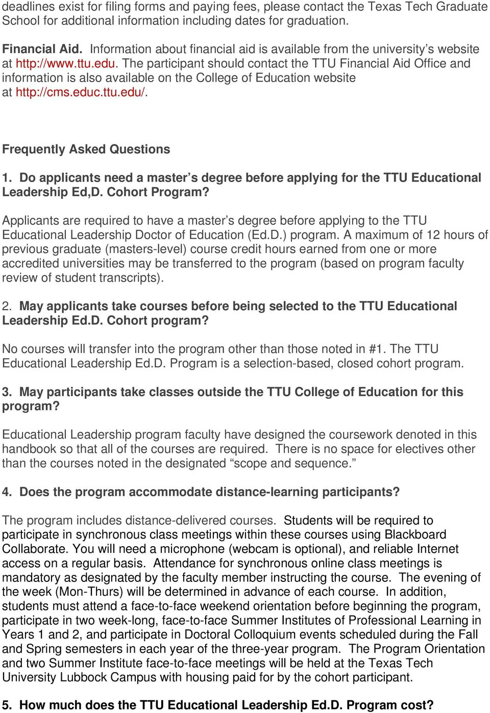 http://cmseducttuedu/ Frequently Asked Questions 1 Do applicants need a master s degree before applying for the TTU Educational Leadership Ed,D Cohort Program?