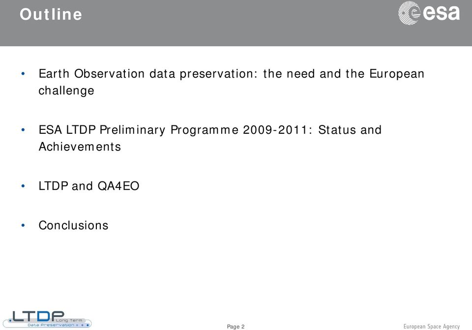 Preliminary Programme 2009-2011: Status and