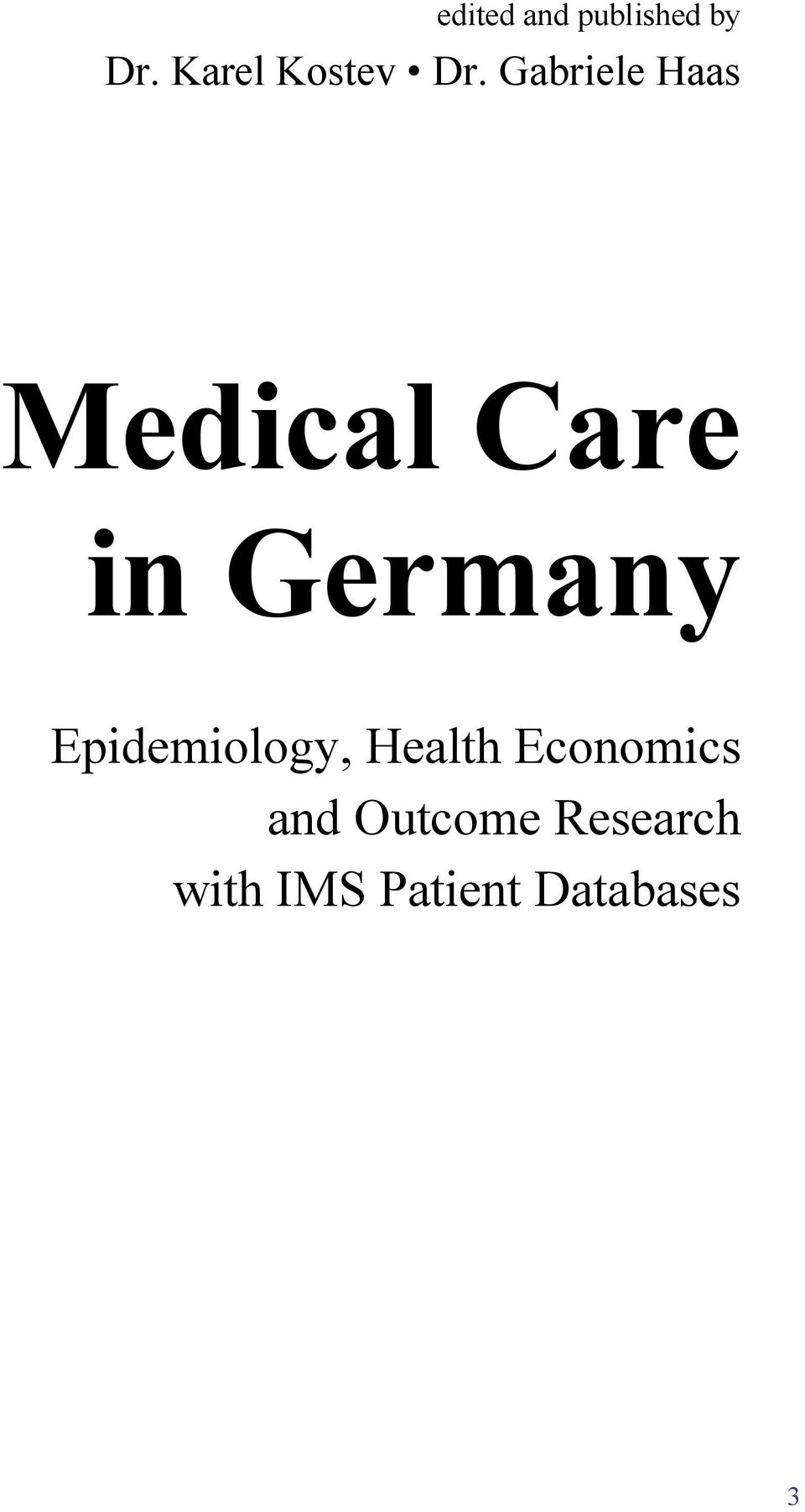 Gabriele Haas Medical Care in Germany