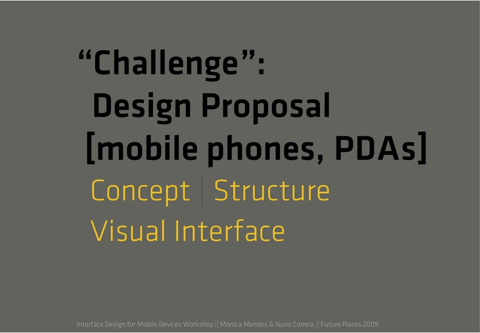 Interface Design for Mobile Devices Workshop