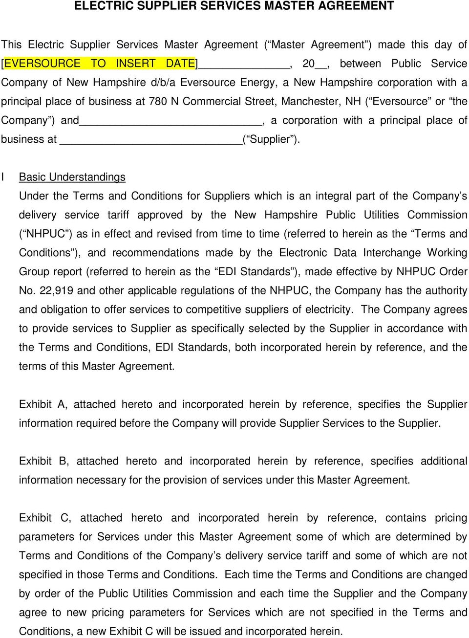 I Basic Understandings Under the Terms and Conditions for Suppliers which is an integral part of the Company s delivery service tariff approved by the New Hampshire Public Utilities Commission (