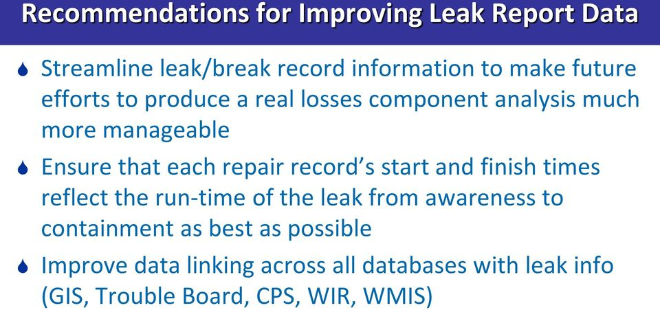 repair record s start and finish times reflect the run-time of the leak from awareness to containment