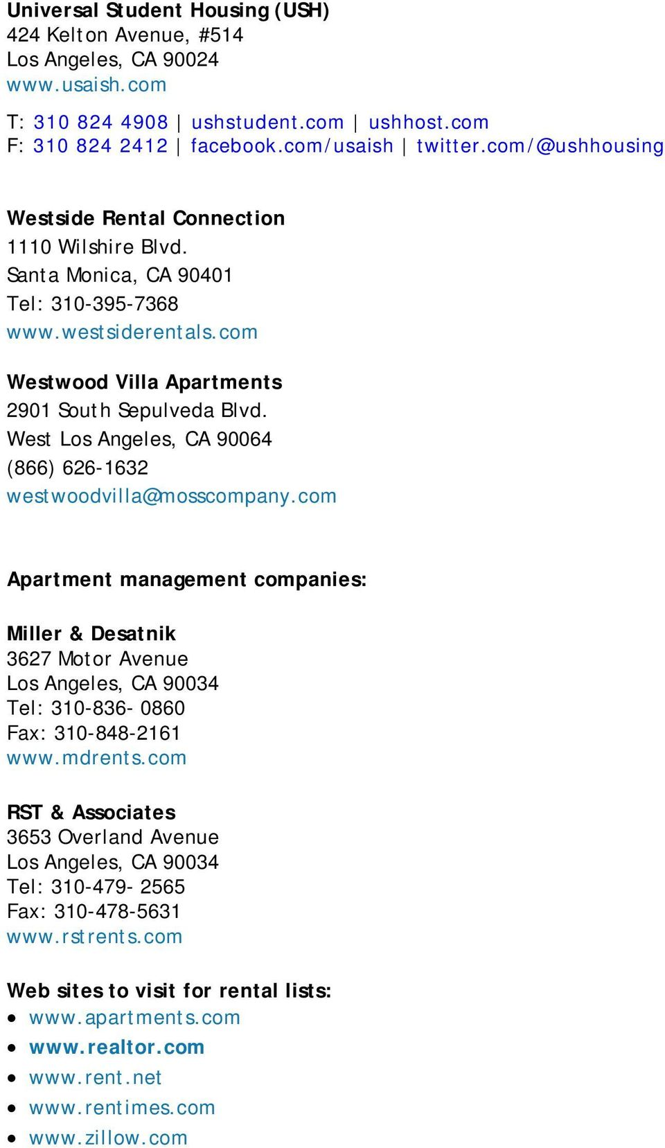 West Los Angeles, CA 90064 (866) 626-1632 westwoodvilla@mosscompany.
