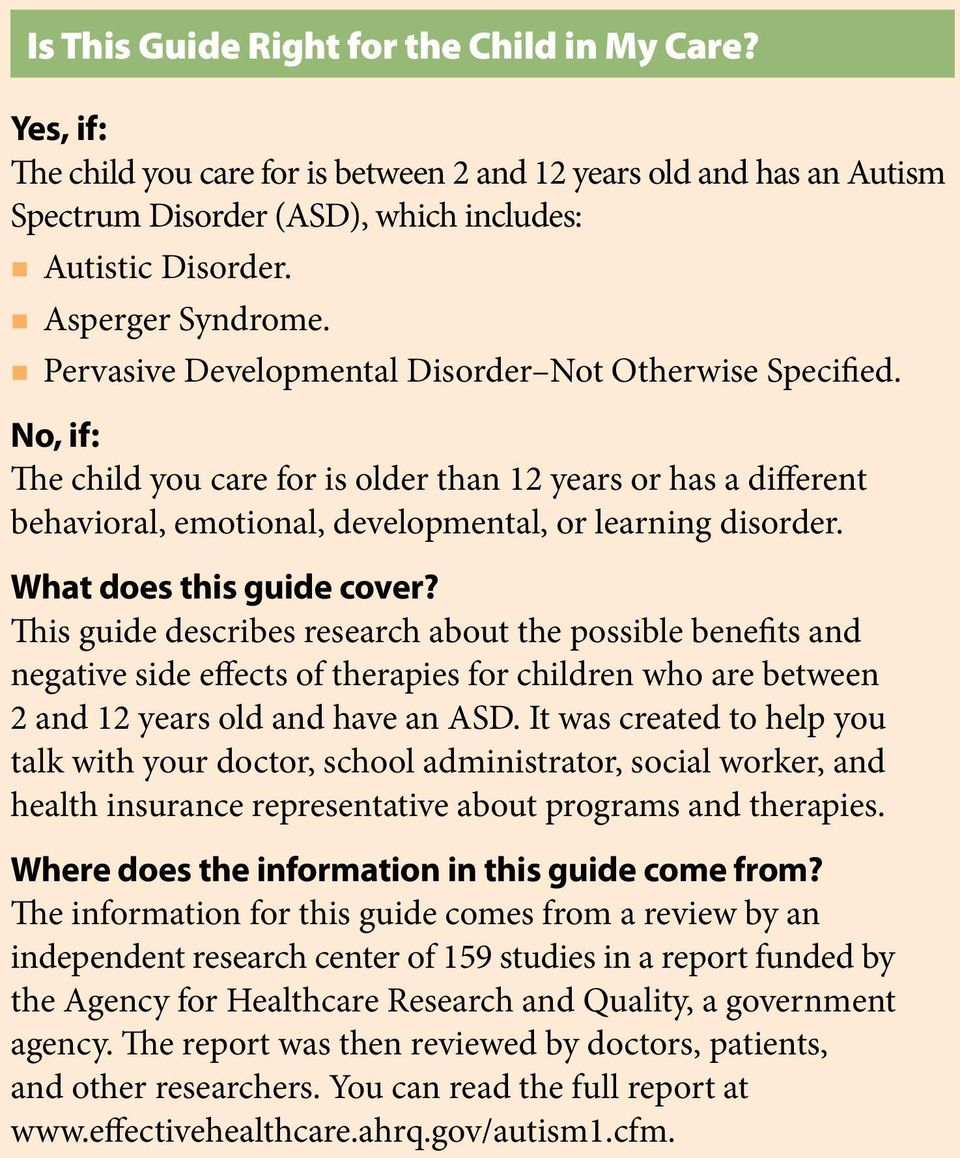 No, if: The child you care for is older than 12 years or has a different behavioral, emotional, developmental, or learning disorder. What does this guide cover?