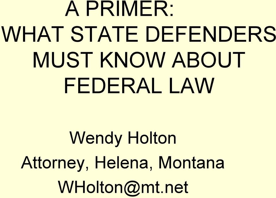 FEDERAL LAW Wendy Holton
