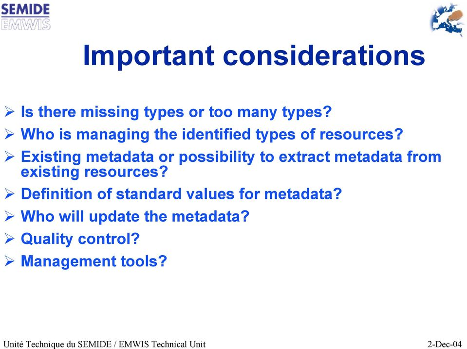 Existing metadata or possibility to extract metadata from existing