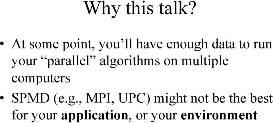 your parallel algorithms on multiple computers