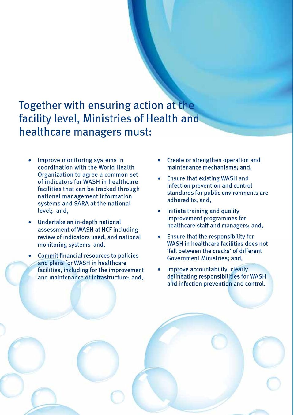 of WASH at HCF including review of indicators used, and national monitoring systems and, Commit financial resources to policies and plans for WASH in healthcare facilities, including for the