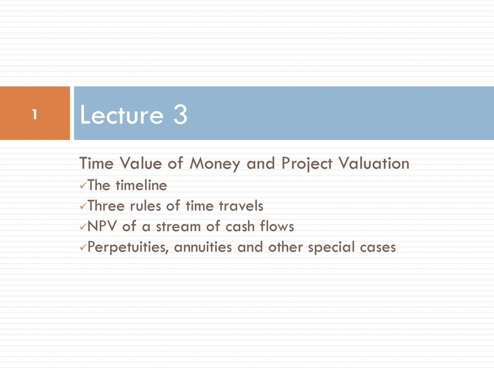 travels NPV of a stream of cash flows