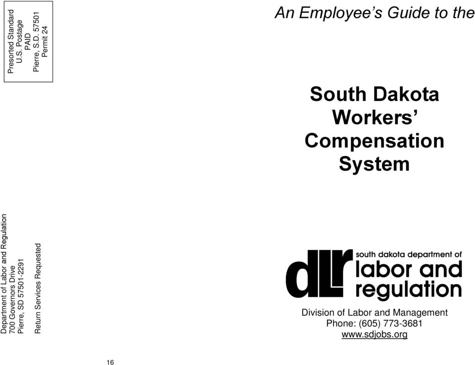 org Department of Labor and Regulation 700 Governors Drive Pierre, SD