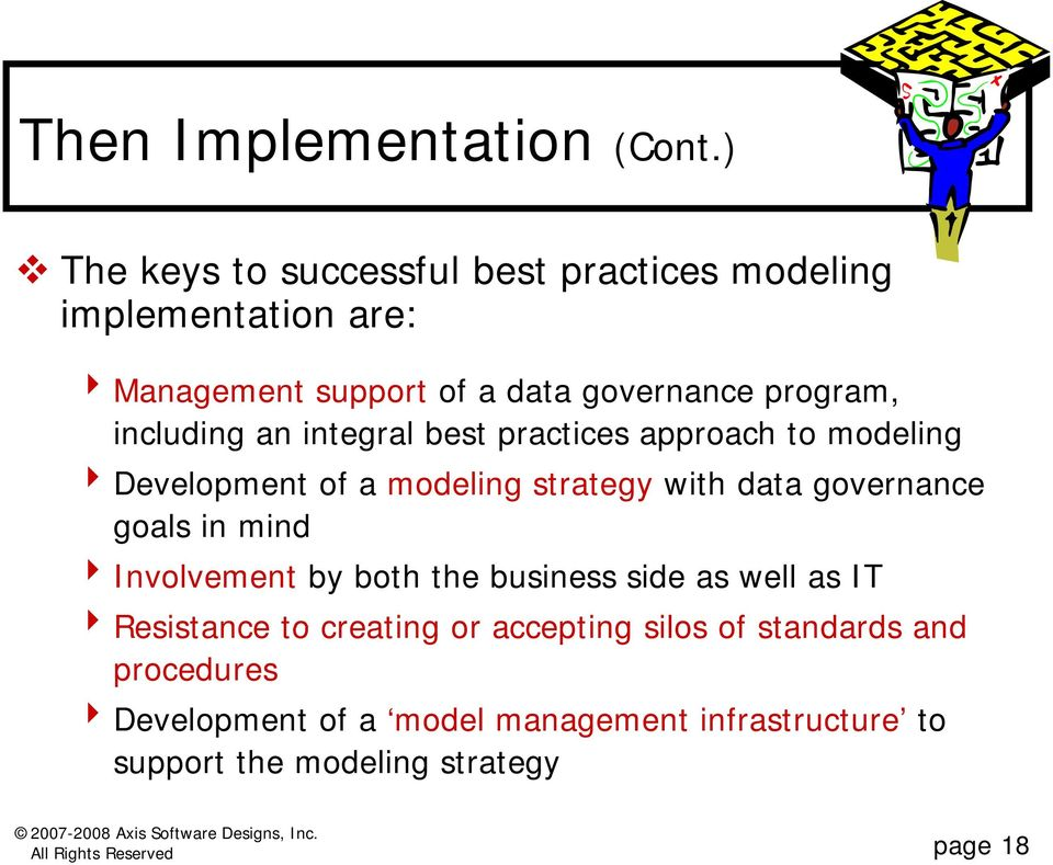 including an integral best practices approach to modeling 4 Development of a modeling strategy with data governance goals in