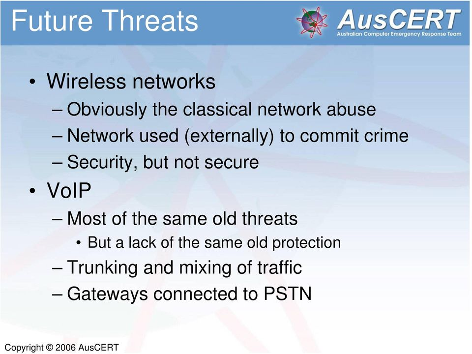 secure VoIP Most of the same old threats But a lack of the same