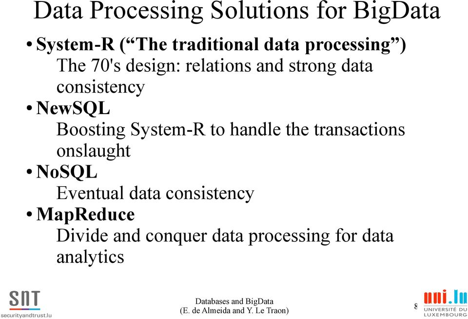 Boosting System-R to handle the transactions onslaught NoSQL Eventual data