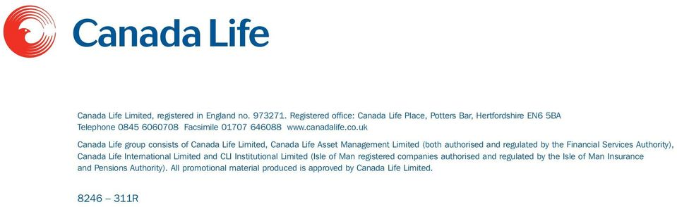 uk Canada Life group consists of Canada Life Limited, Canada Life Asset Management Limited (both authorised and regulated by the Financial Services
