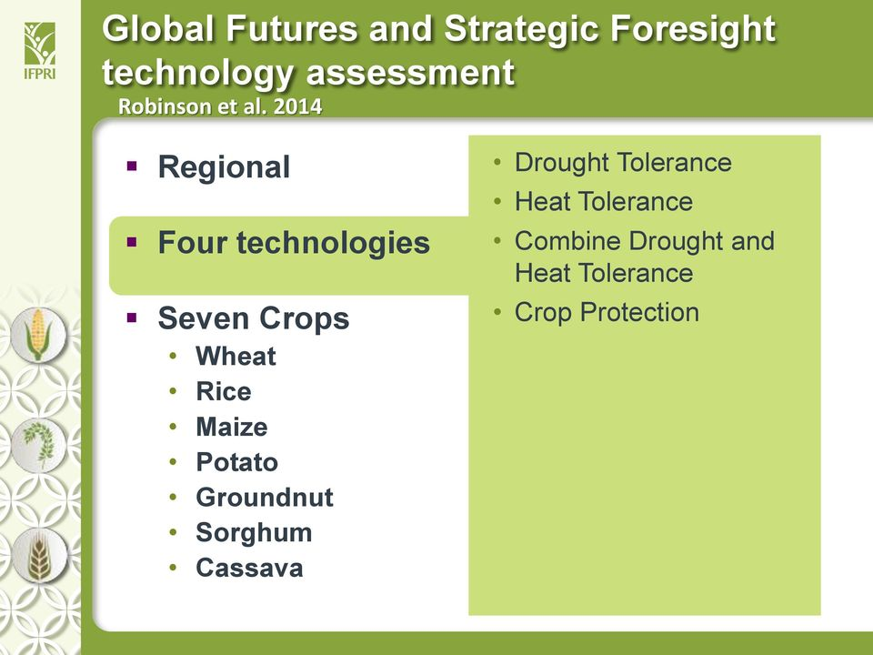2014 Regional Four technologies Seven Crops Wheat Rice Maize