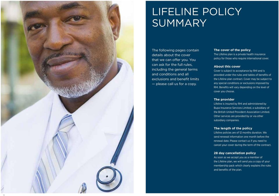 The cover of the policy The Lifeline plan is a private health insurance policy for those who require international cover.