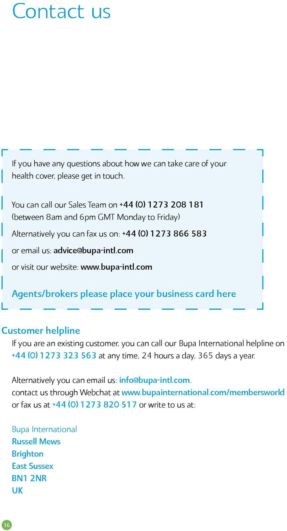 com or visit our website: www.bupa-intl.