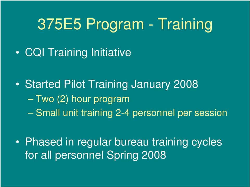 program Small unit training 2-4 personnel per session
