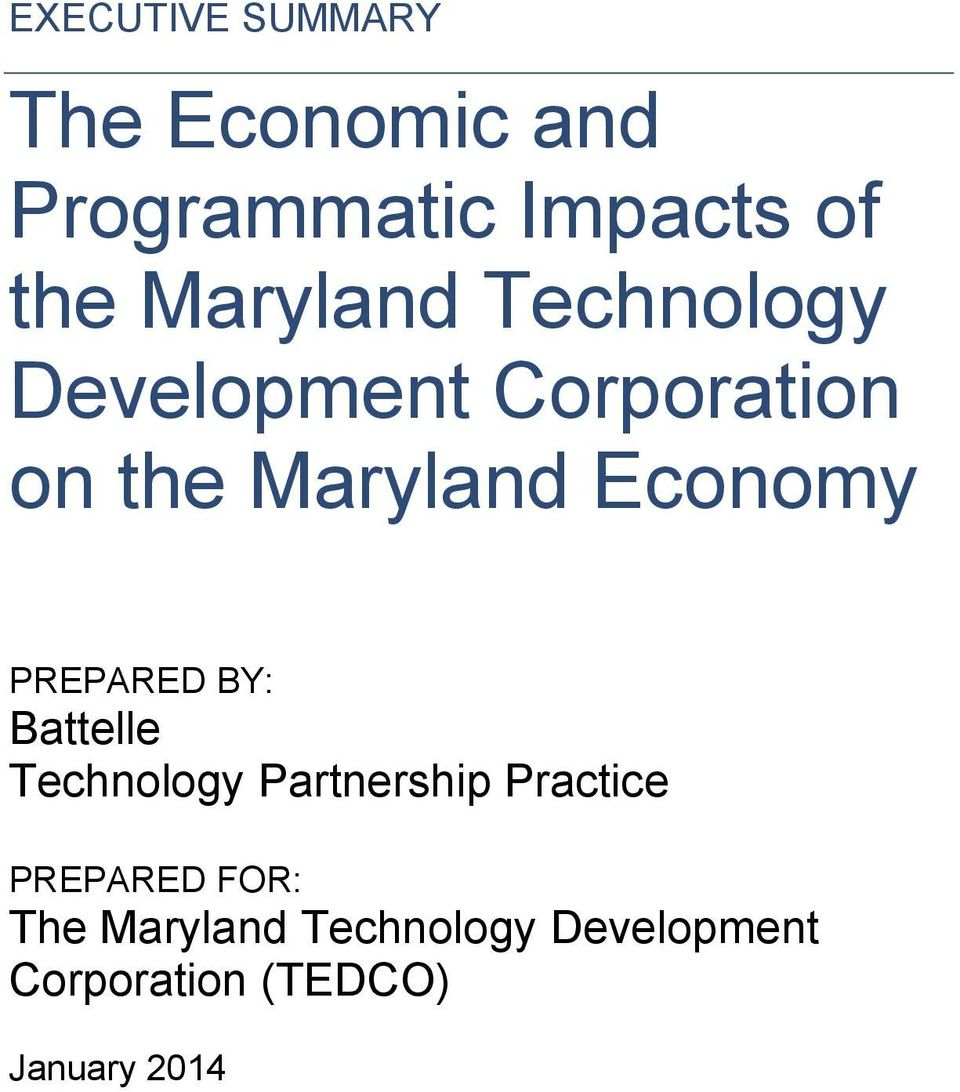 Economy PREPARED BY: Battelle Technology Partnership Practice