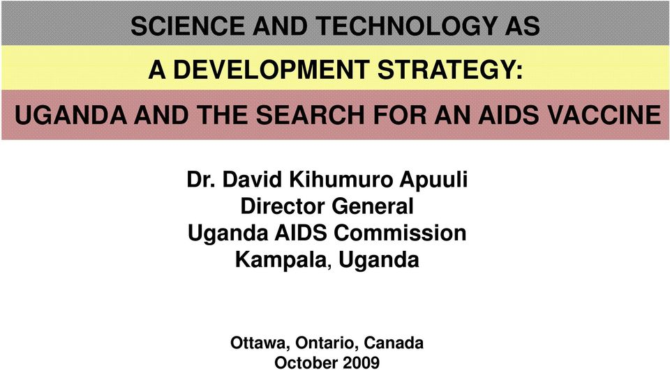 David Kihumuro Apuuli Director General Uganda AIDS
