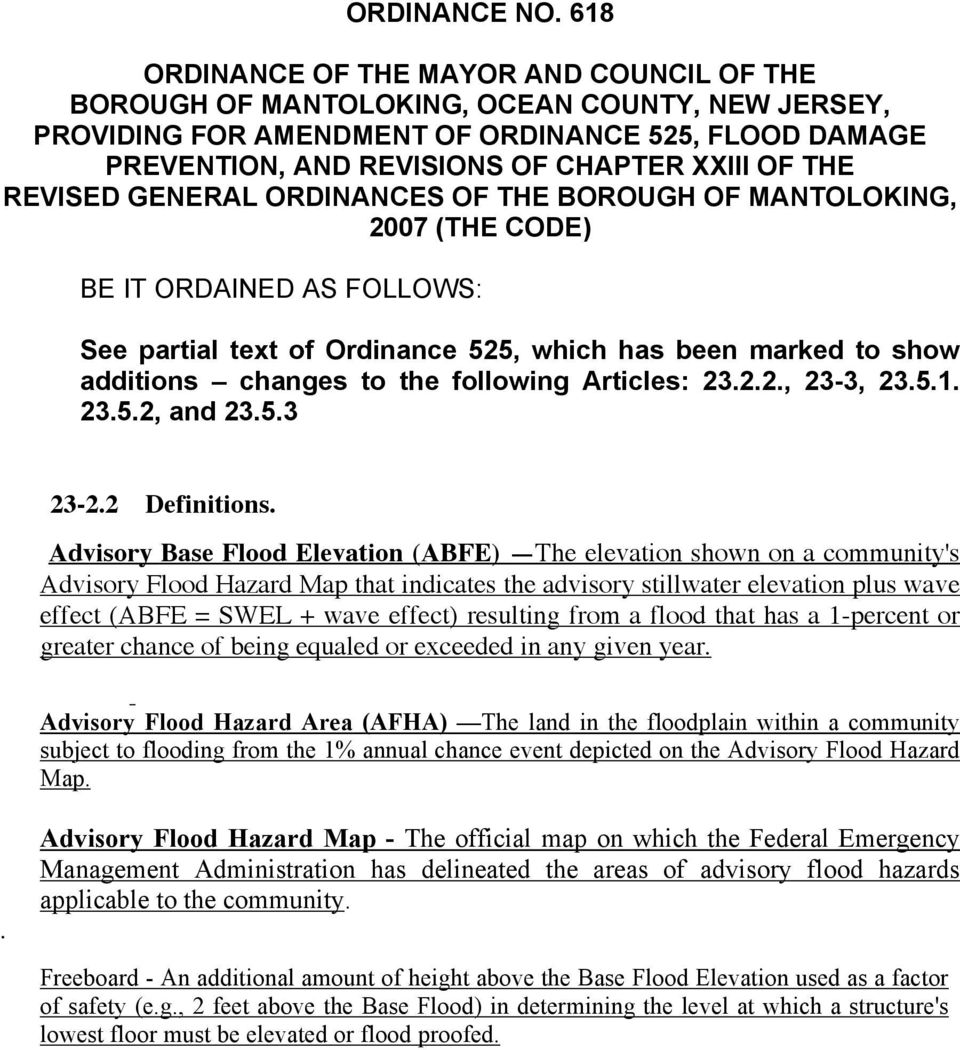 THE REVISED GENERAL ORDINANCES OF THE BOROUGH OF MANTOLOKING, 2007 (THE CODE) BE IT ORDAINED AS FOLLOWS: See partial text of Ordinance 525, which has been marked to show additions changes to the