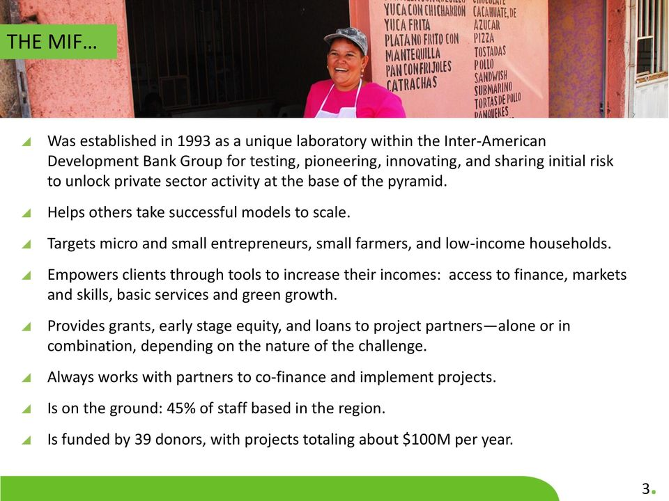 Empowers clients through tools to increase their incomes: access to finance, markets and skills, basic services and green growth.