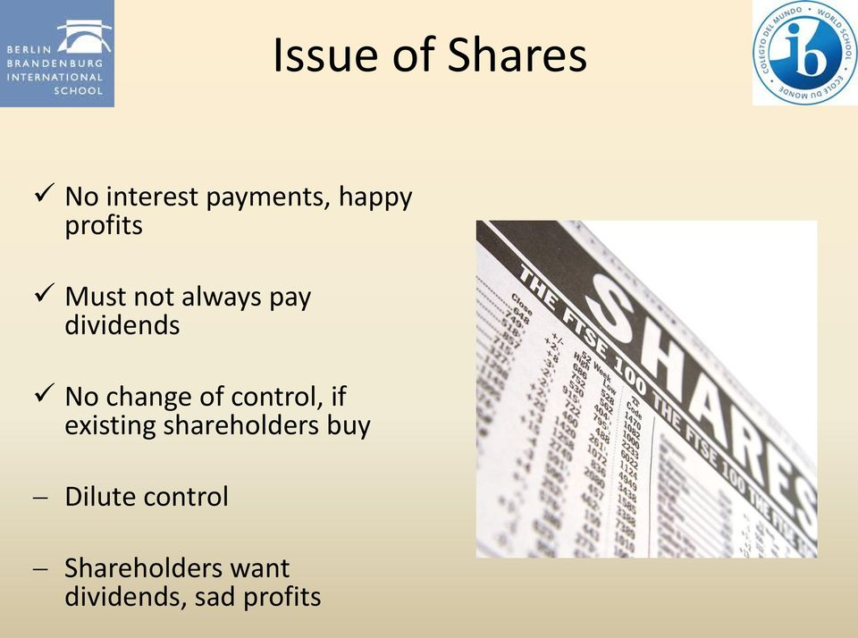 change of control, if existing shareholders