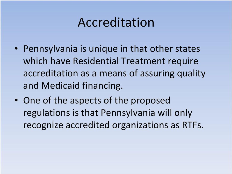 quality and Medicaid financing.
