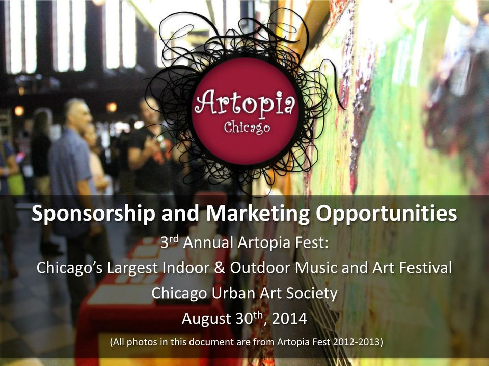 and Art Festival Chicago Urban Art Society August 30 th,