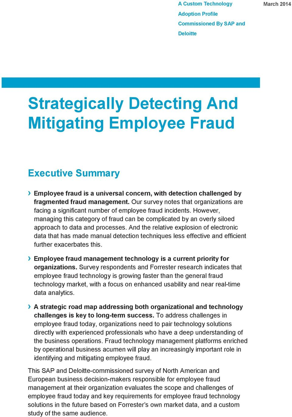 However, managing this category of fraud can be complicated by an overly siloed approach to data and processes.