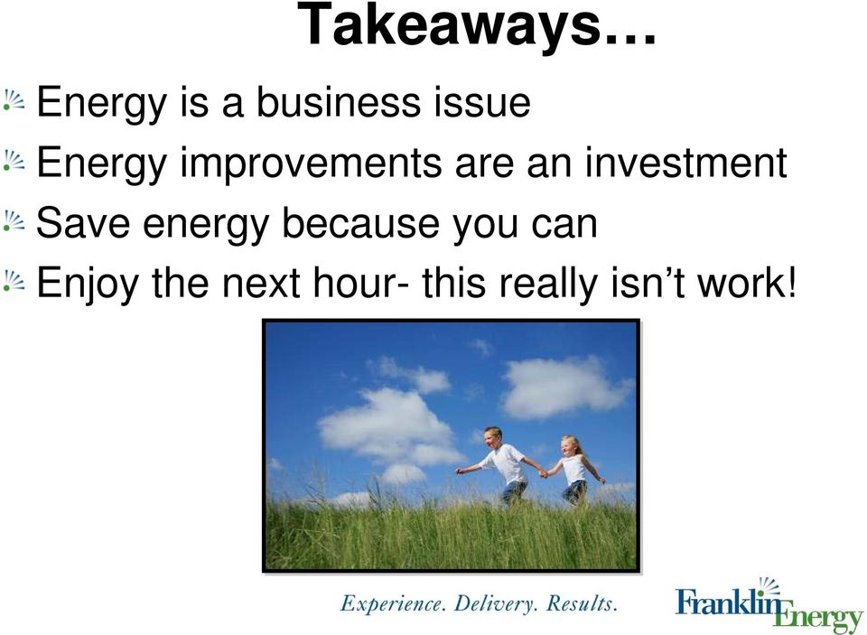 investment Save energy because you