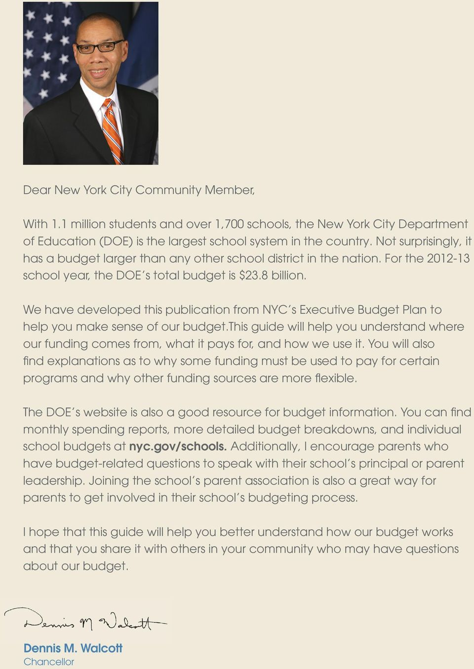 We have developed this publication from NYC s Executive Budget Plan to help you make sense of our budget.