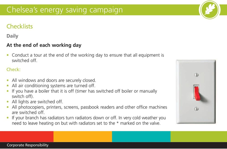 If you have a boiler that it is off (timer has switched off boiler or manually switch off). All lights are switched off.